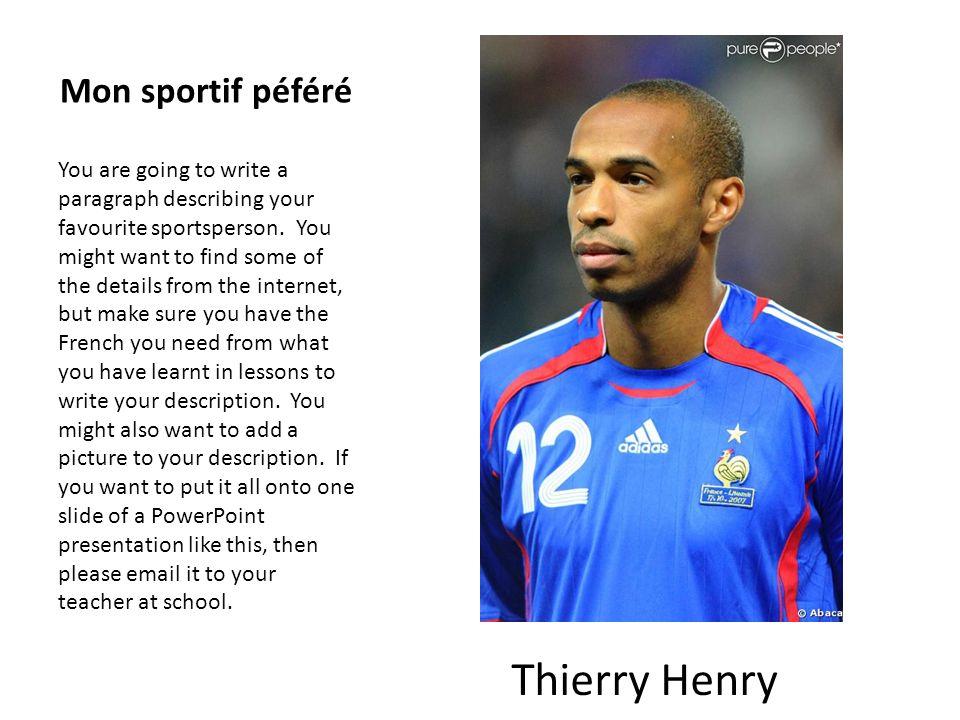 Thierry Henry Mon sportif péféré