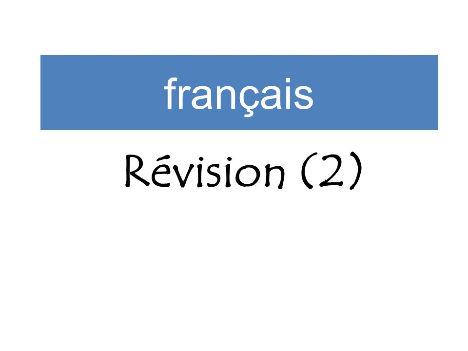 français Révision (2)