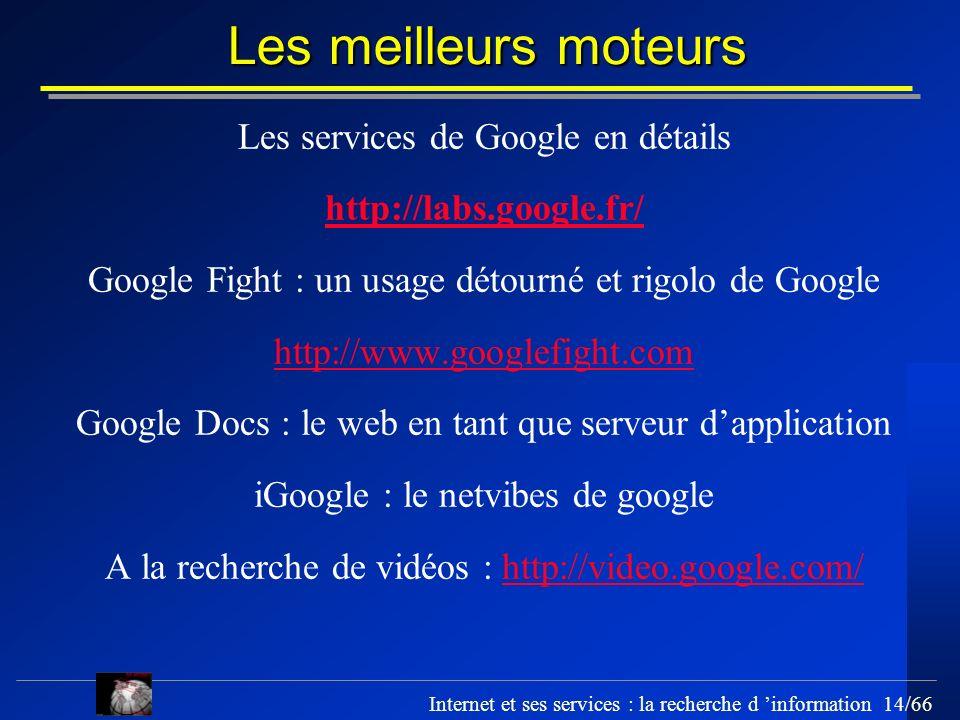 Les meilleurs moteurs Les services de Google en détails