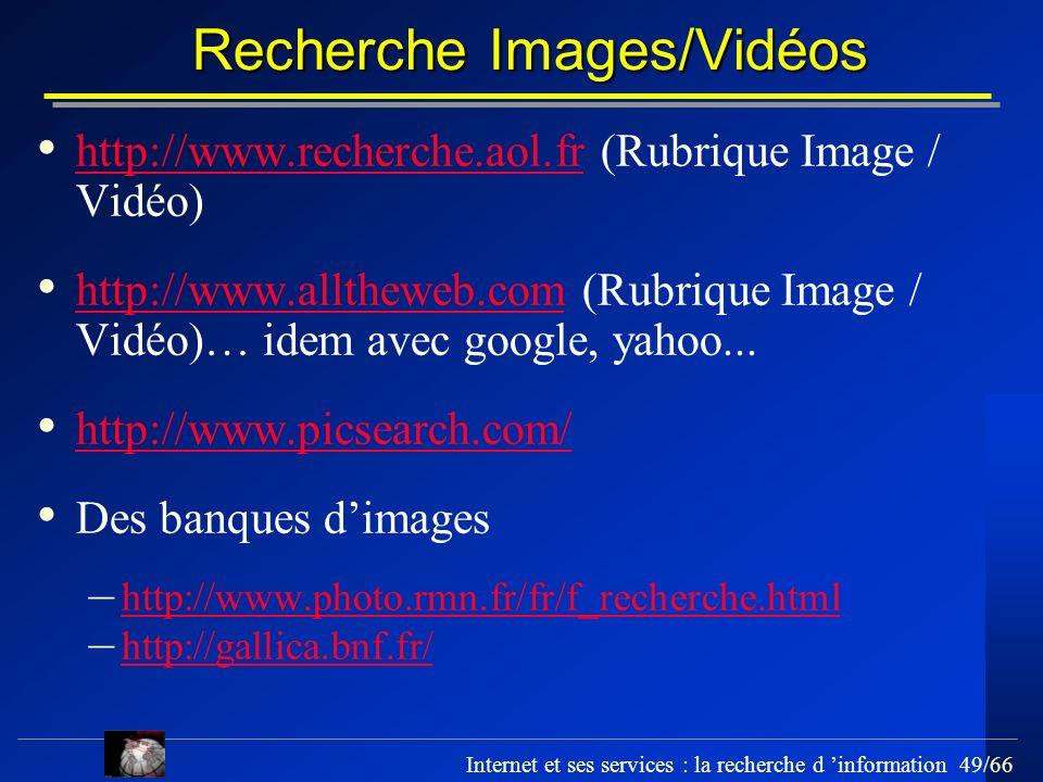 Recherche Images/Vidéos