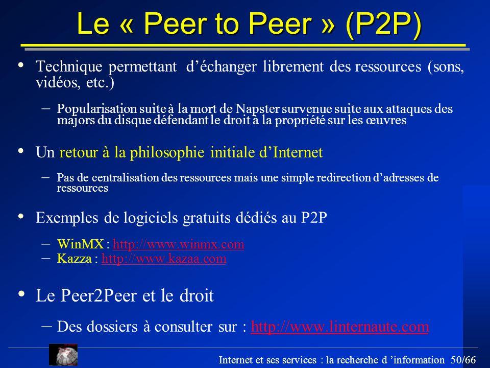 Le « Peer to Peer » (P2P) Le Peer2Peer et le droit