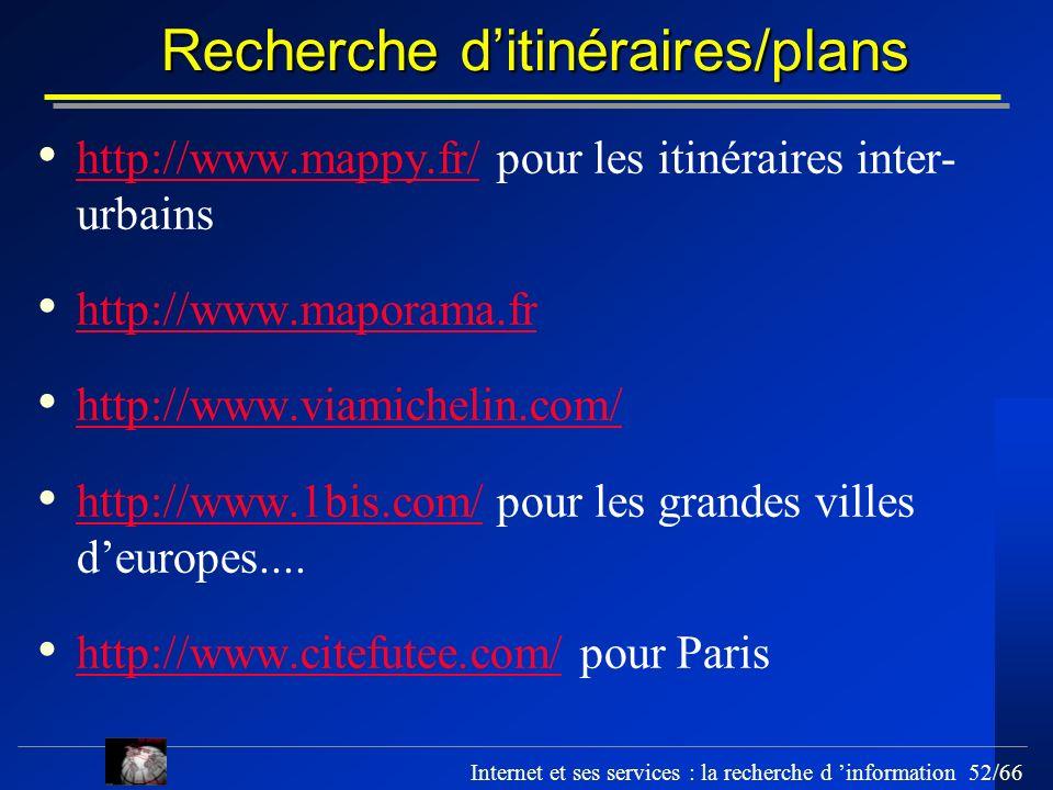 Recherche d'itinéraires/plans
