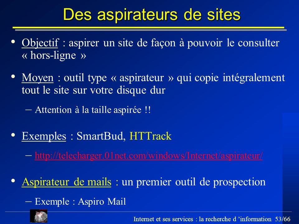 Des aspirateurs de sites
