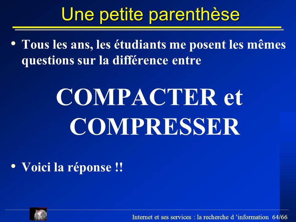 COMPACTER et COMPRESSER