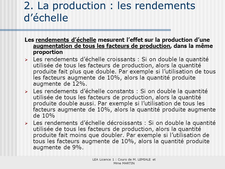 2. La production : les rendements d'échelle