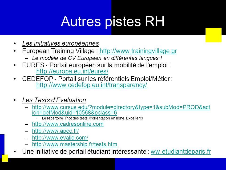 Autres pistes RH Les initiatives européennes