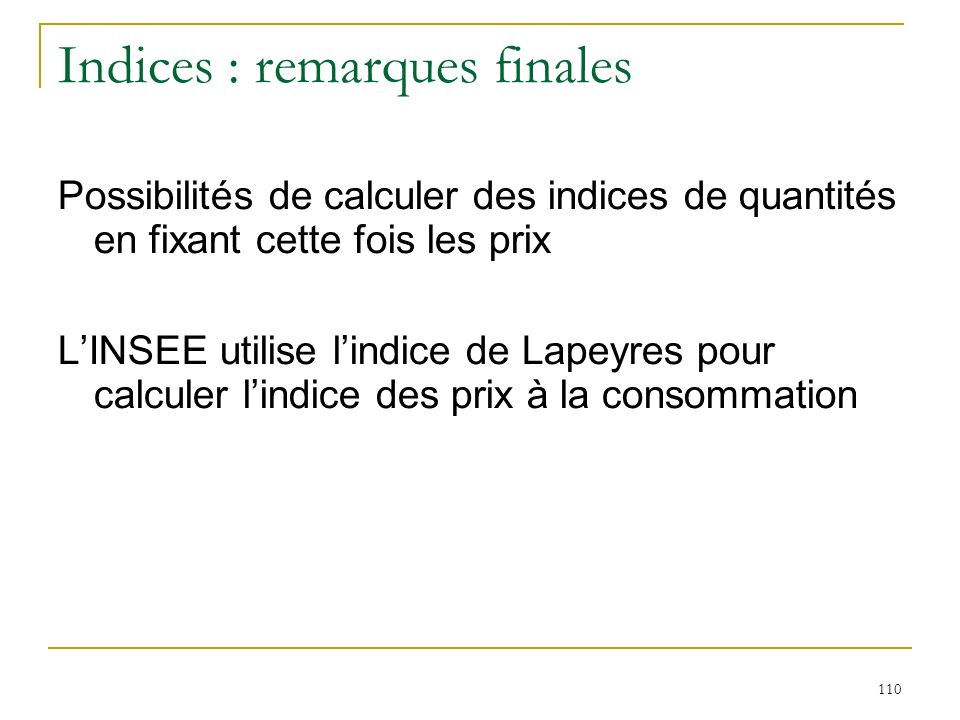 Indices : remarques finales