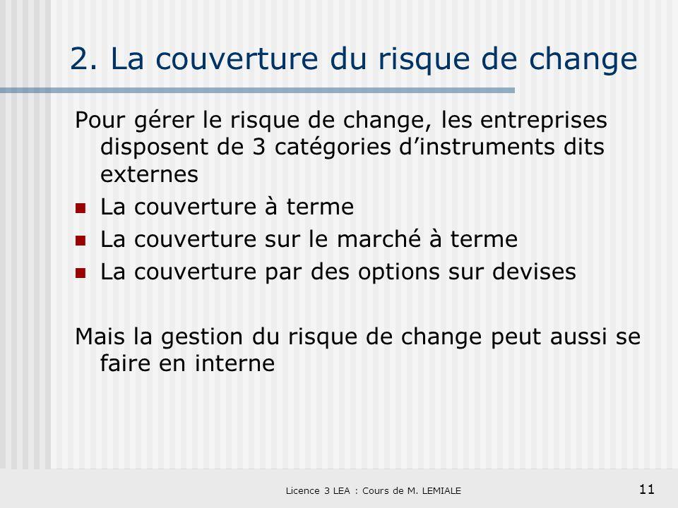 2. La couverture du risque de change