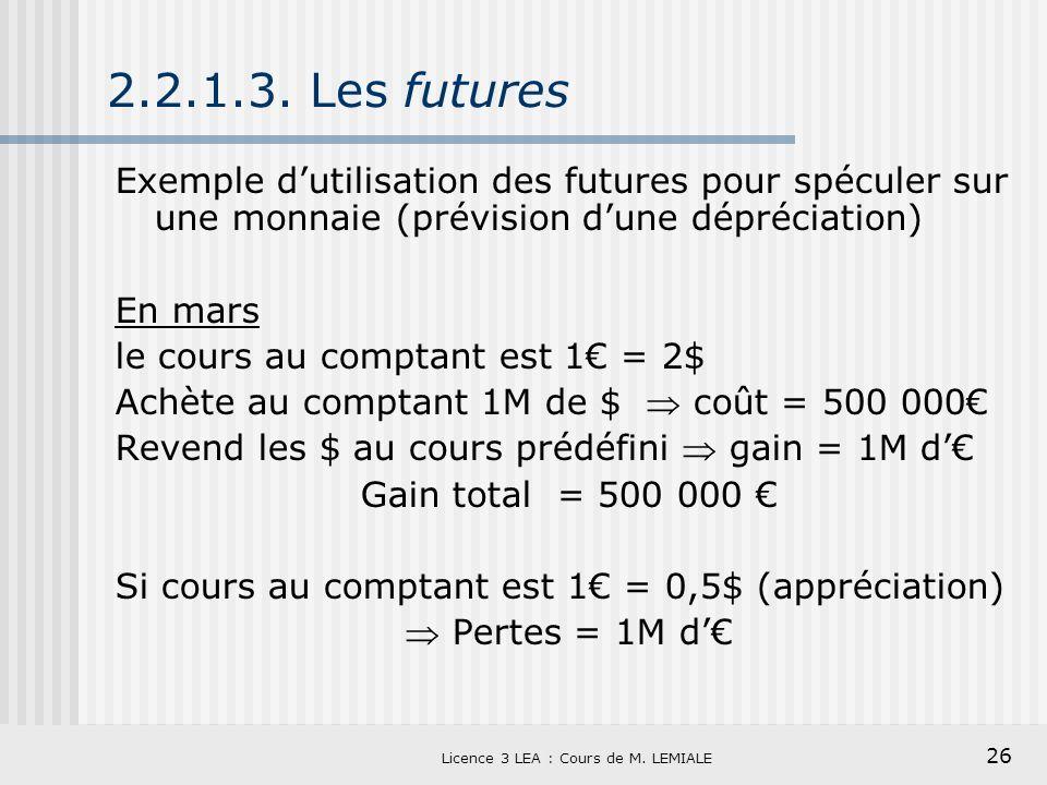 Licence 3 LEA : Cours de M. LEMIALE