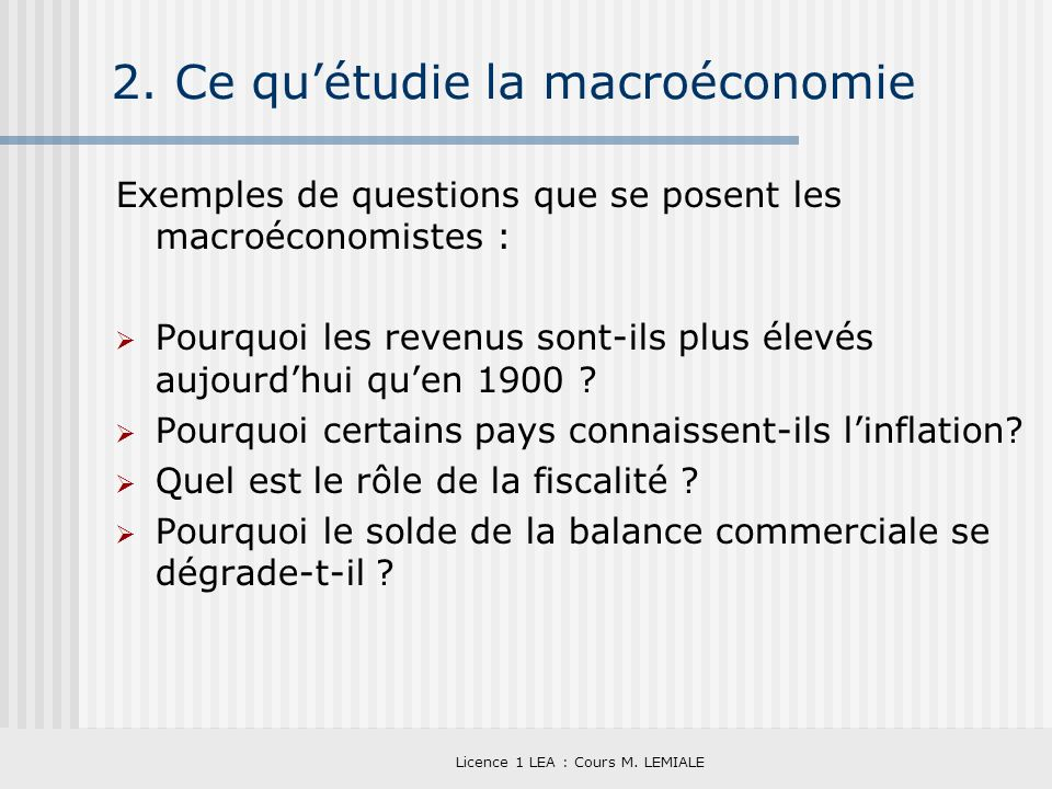 2. Ce qu'étudie la macroéconomie