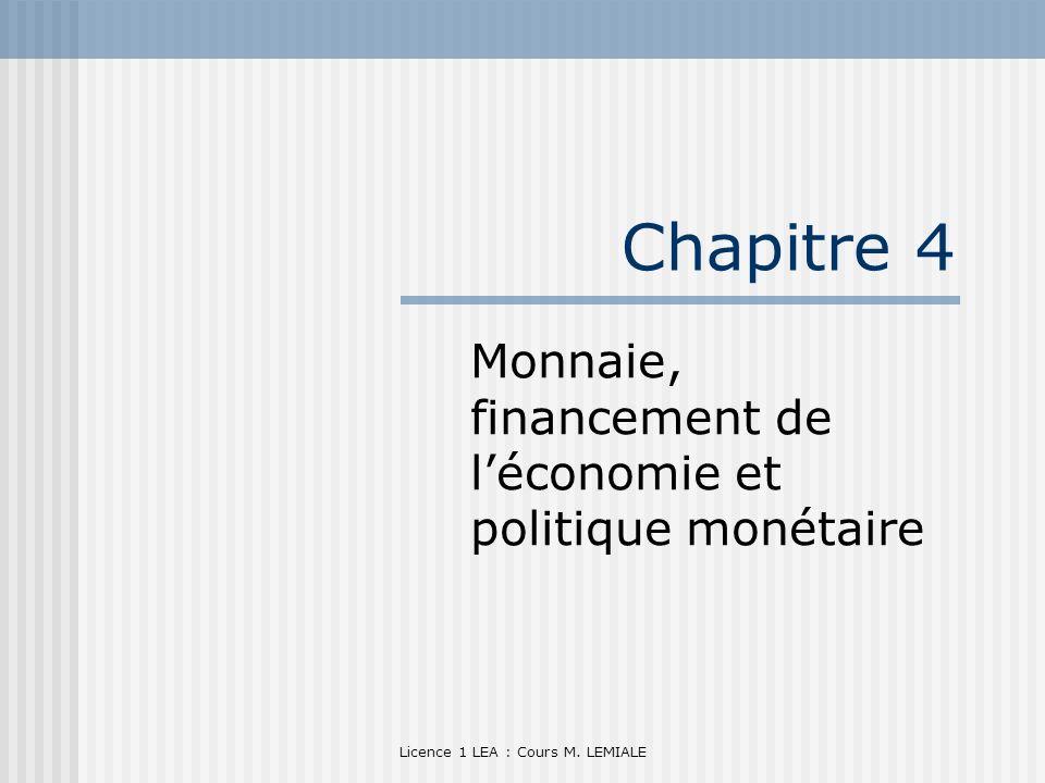 Monnaie, financement de l'économie et politique monétaire