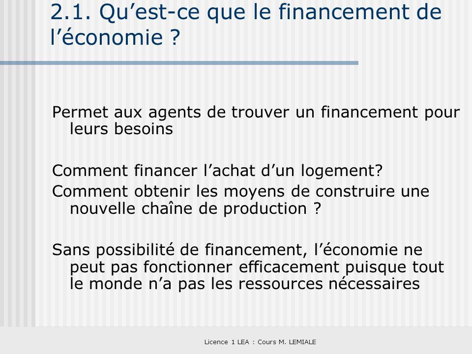2.1. Qu'est-ce que le financement de l'économie