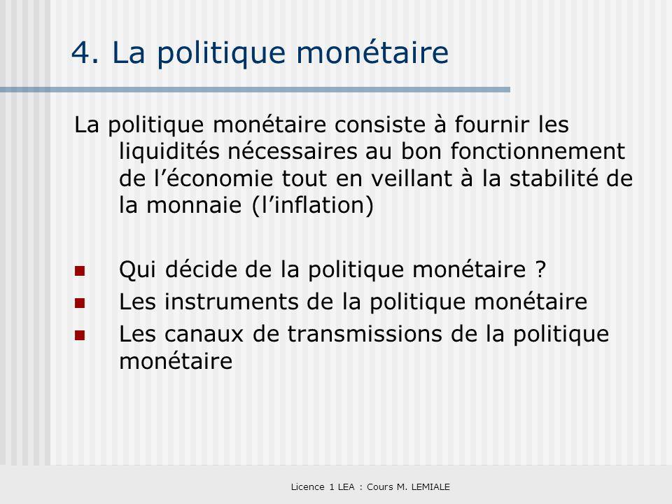 4. La politique monétaire