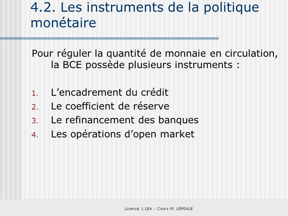4.2. Les instruments de la politique monétaire