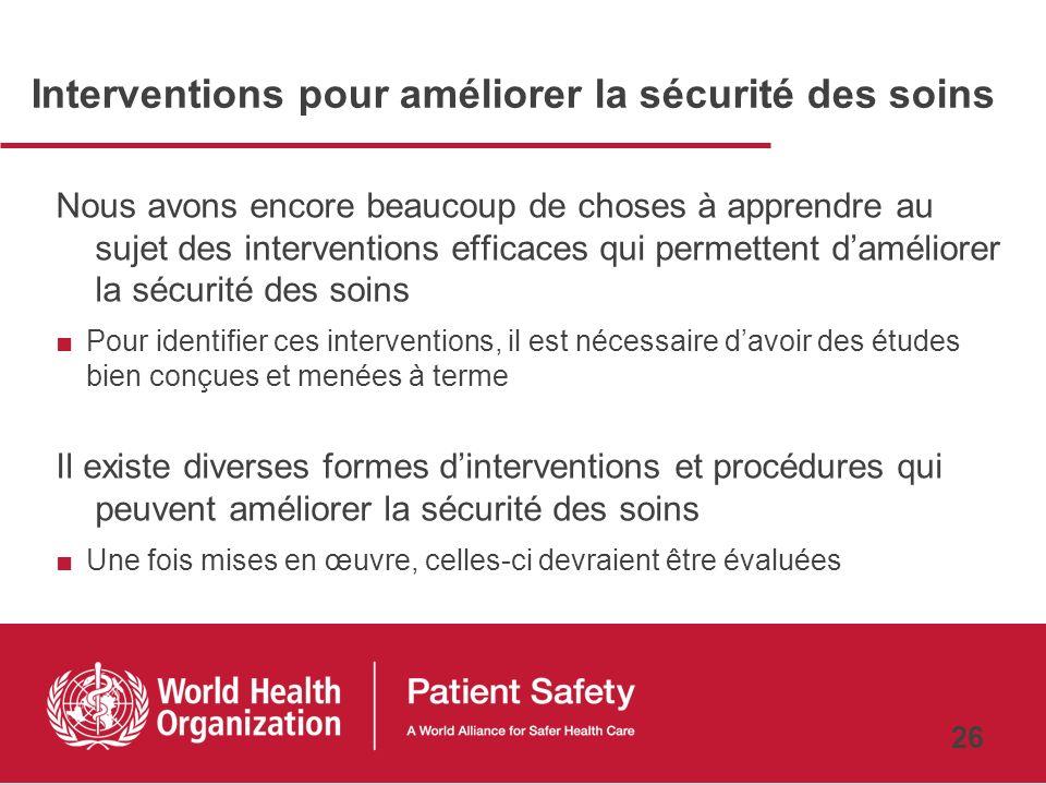 Interventions pour améliorer la sécurité des soins