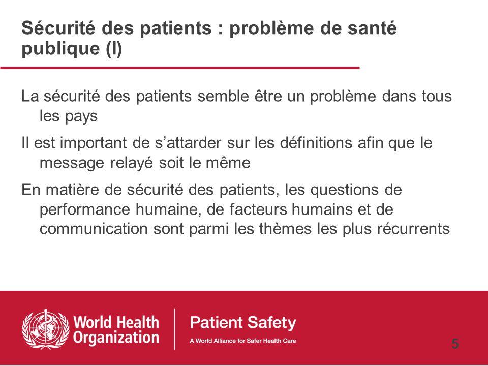 Sécurité des patients : problème de santé publique (I)