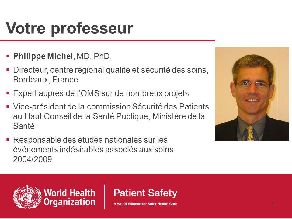 Votre professeur Philippe Michel, MD, PhD,