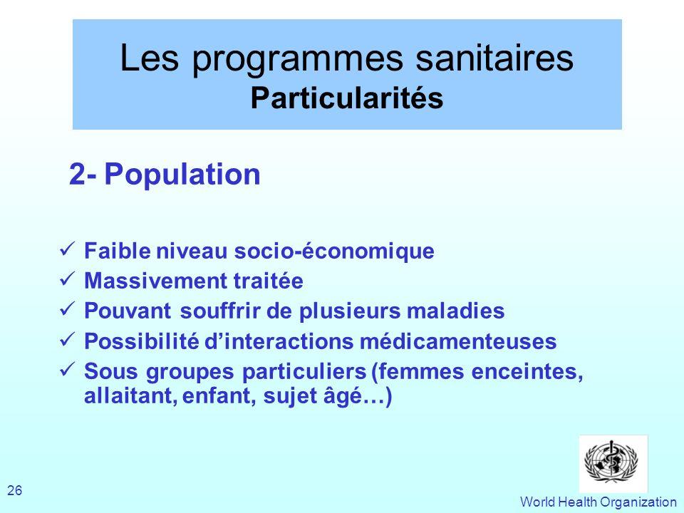 Les programmes sanitaires Particularités