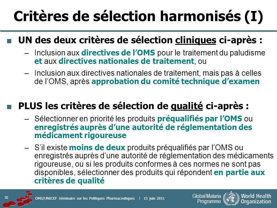 Critères de sélection harmonisés (I)