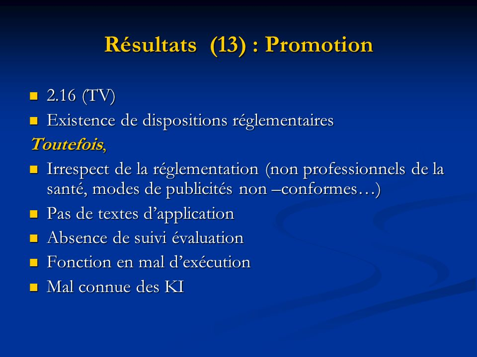 Résultats (13) : Promotion