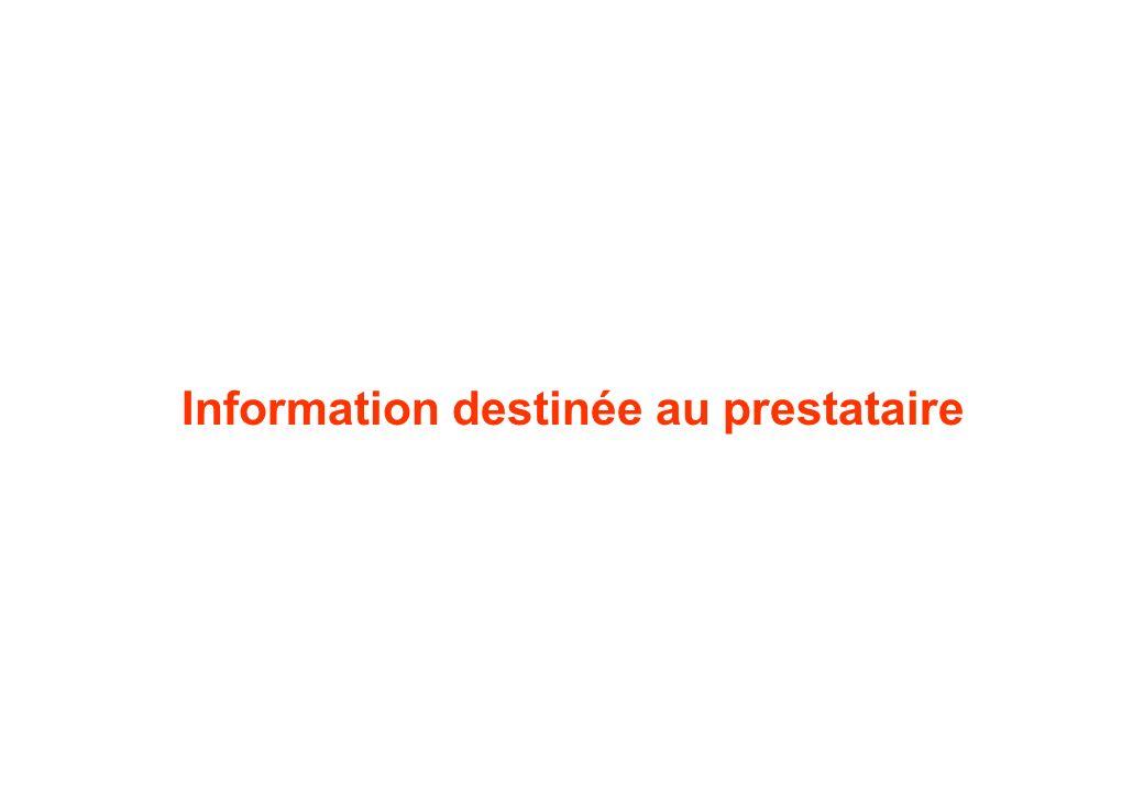 Information destinée au prestataire