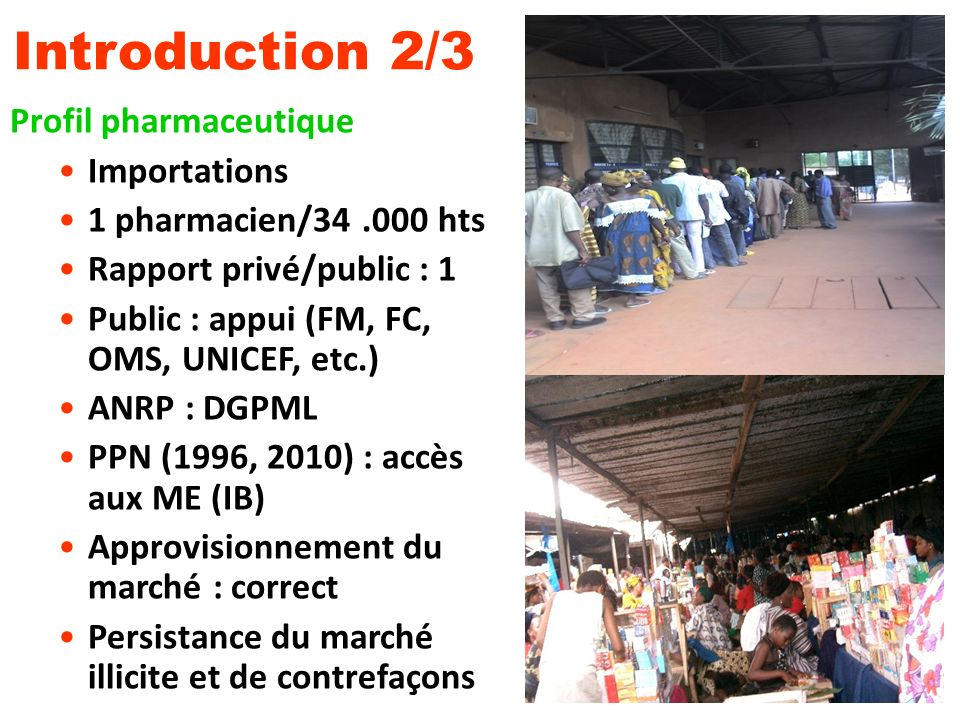Introduction 2/3 Profil pharmaceutique Importations