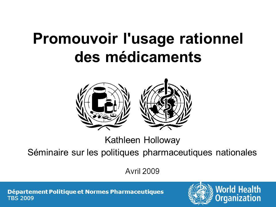Promouvoir l usage rationnel des médicaments
