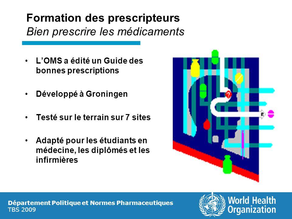 Formation des prescripteurs Bien prescrire les médicaments