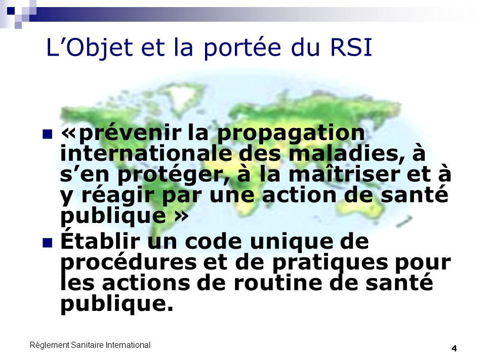 L'Objet et la portée du RSI