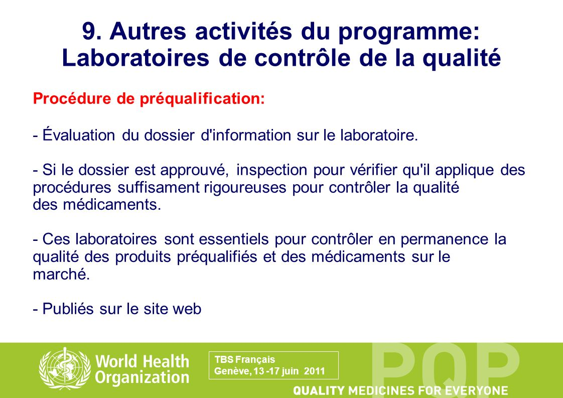 9. Autres activités du programme: Laboratoires de contrôle de la qualité