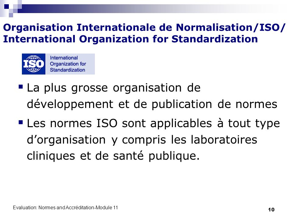 Organisation Internationale de Normalisation/ISO/ International Organization for Standardization
