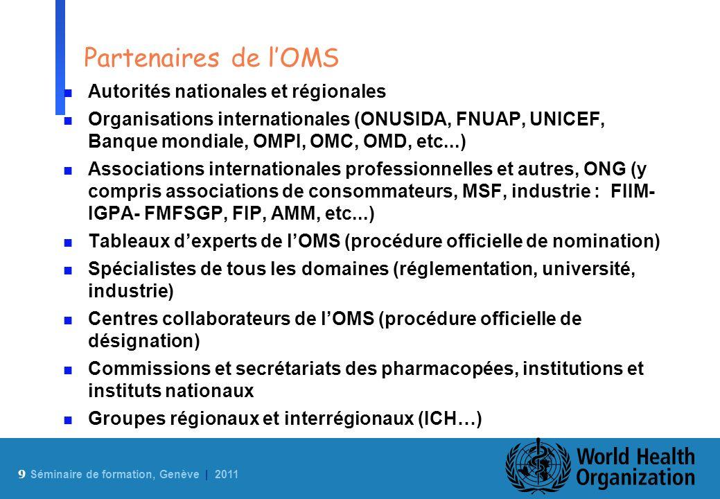 Partenaires de l'OMS Autorités nationales et régionales