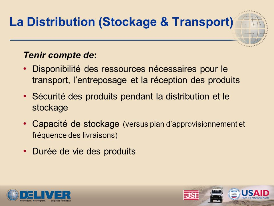 La Distribution (Stockage & Transport)