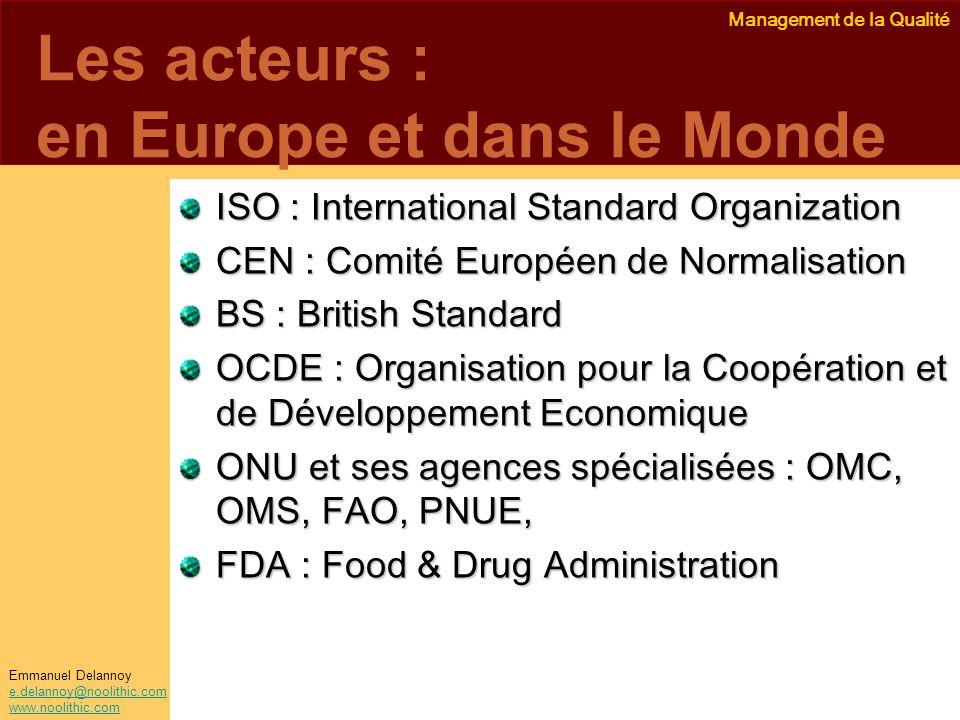 Les acteurs : en Europe et dans le Monde