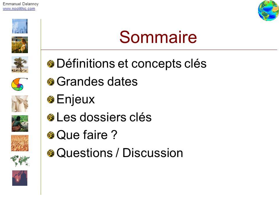 Sommaire Définitions et concepts clés Grandes dates Enjeux