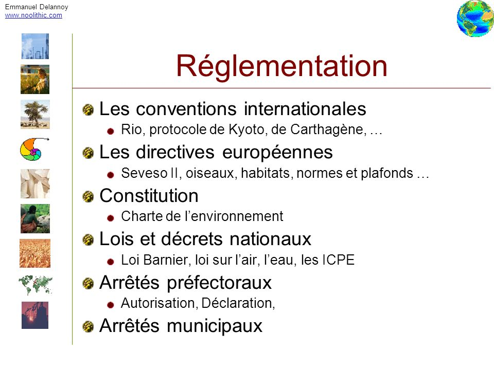 Réglementation Les conventions internationales