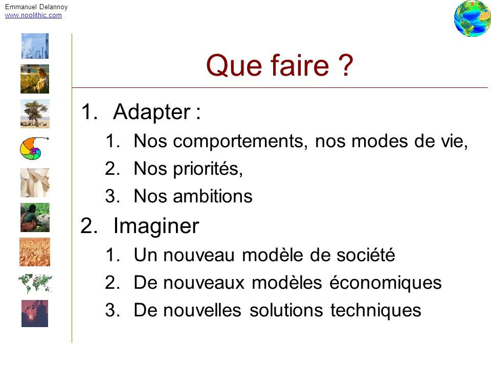 Que faire Adapter : Imaginer Nos comportements, nos modes de vie,