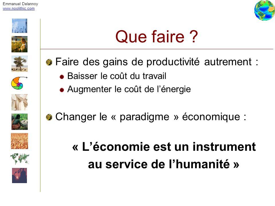 « L'économie est un instrument au service de l'humanité »
