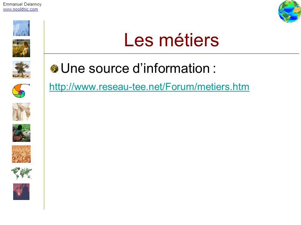 Les métiers Une source d'information :