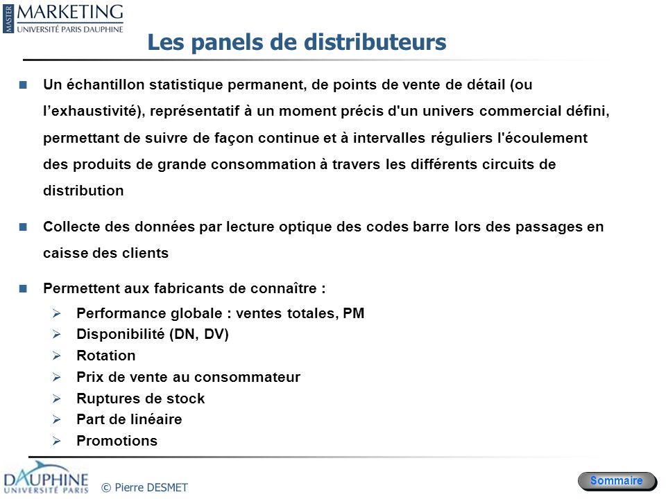Les panels de distributeurs