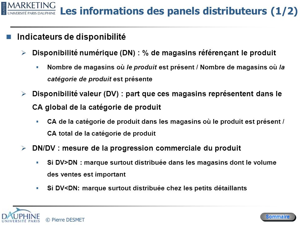 Les informations des panels distributeurs (1/2)