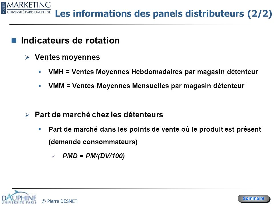 Les informations des panels distributeurs (2/2)