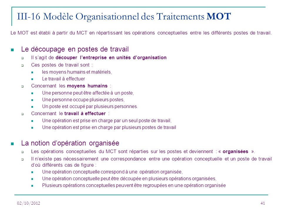 III-16 Modèle Organisationnel des Traitements MOT