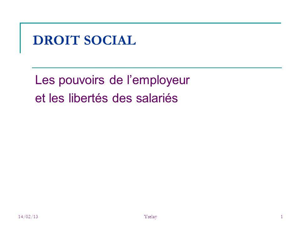 Les pouvoirs de l'employeur et les libertés des salariés