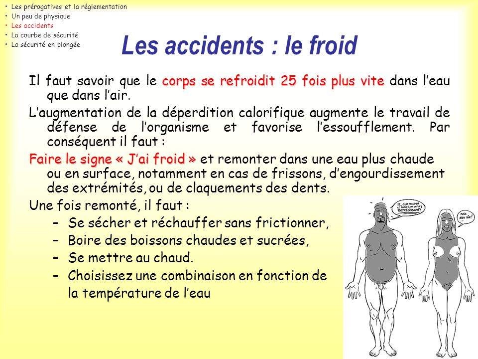 Les accidents : le froid