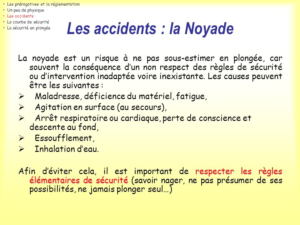 Les accidents : la Noyade