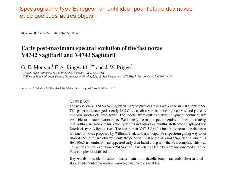 Spectrographe type Barèges : un outil idéal pour l'étude des novae et de quelques autres objets…