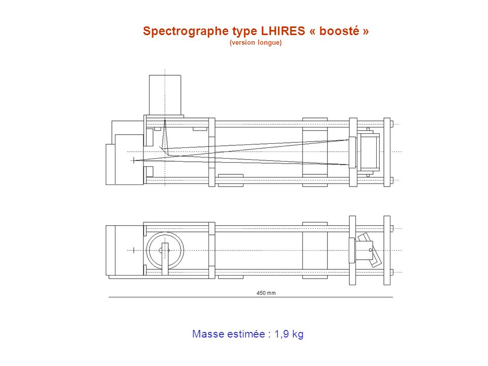 Spectrographe type LHIRES « boosté » (version longue)