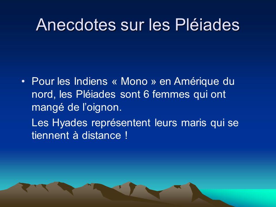 Anecdotes sur les Pléiades