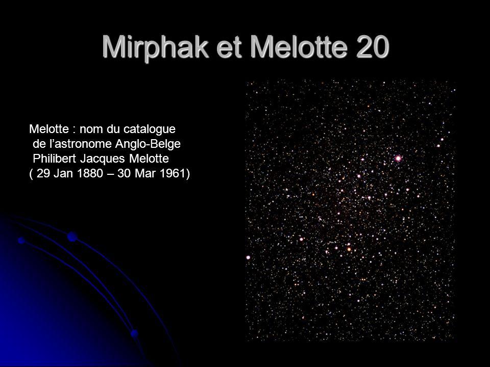 Mirphak et Melotte 20 Melotte : nom du catalogue